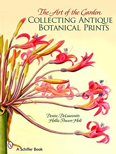 9780764324079: The Art of the Garden: Collecting Antique Botanical Prints