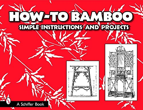 9780764324161: How-To Bamboo: Simple Instructions and Projects