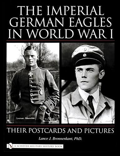 The Imperial German Eagles in World War: Lance J., Ph.d.