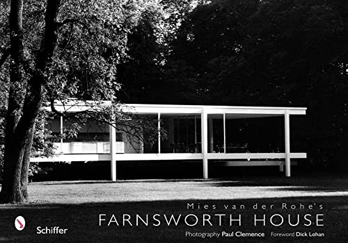 9780764324437: Mies van der Rohe's Farnsworth House