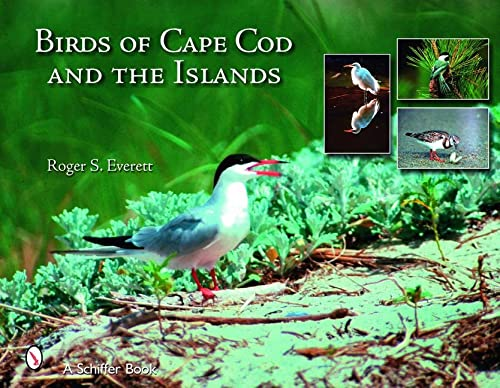 Birds of Cape Cod and the Islands: Everett, Roger S.