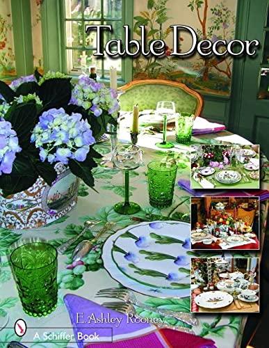 Table Decor (Schiffer Book): Rooney, E. Ashley