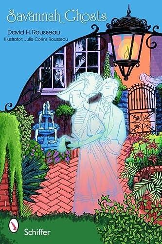 9780764324949: Savannah Ghosts: Haunts of the Hostess City: Tales That Still Spook Savannah