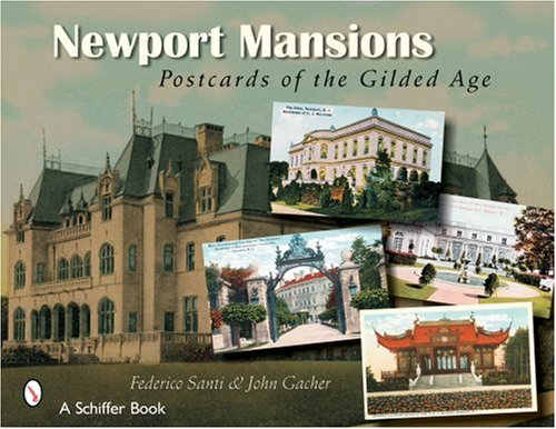 Newport Mansions: Postcards of the Gilded Age (Paperback): Federico Santi