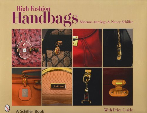 9780764325083: High Fashion Handbags: Classic Vintage Designs (Schiffer Book)