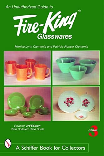 9780764325151: Unauthorized Guide to Fire-king Glasswares