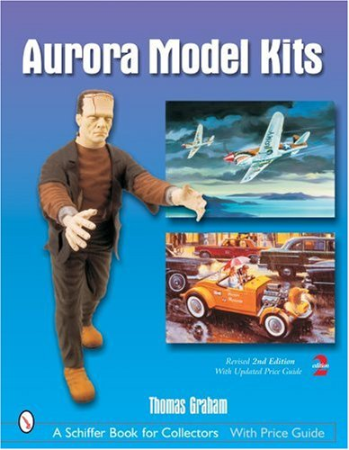 9780764325182: Aurora Model Kits (Schiffer Book for Collectors)