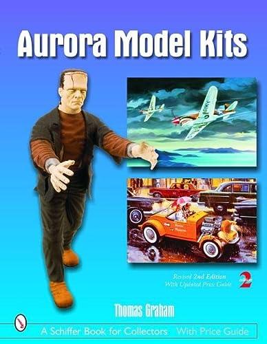 9780764325182: Aurora Model Kits (Schiffer Book for Collectors)