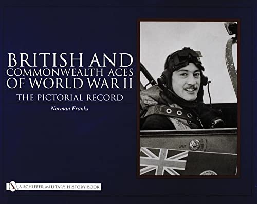 9780764325250: British and Commonwealth Aces of World War II: The Pictorial Record