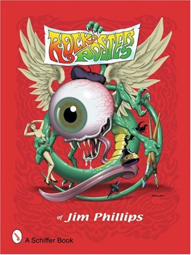 9780764325311: Rock Posters of Jim Phillips
