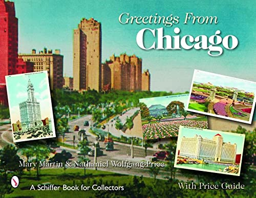 9780764325458: Greetings from Chicago (Schiffer Book for Collectors)