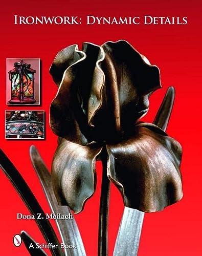 Ironwork: Dynamic Details: Dona Z Meilach