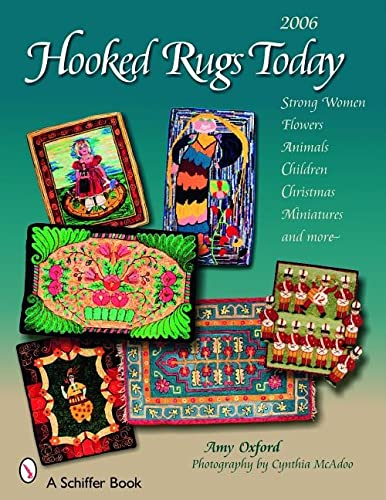 9780764325786: Hooked Rugs Today: Strong Women, Flowers, Animals, Children, Christmas, Miniatures, and More - 2006