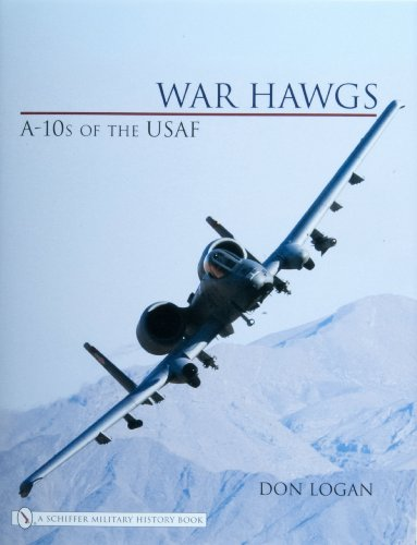 9780764325861: War Hawgs: A-10s of the USAF
