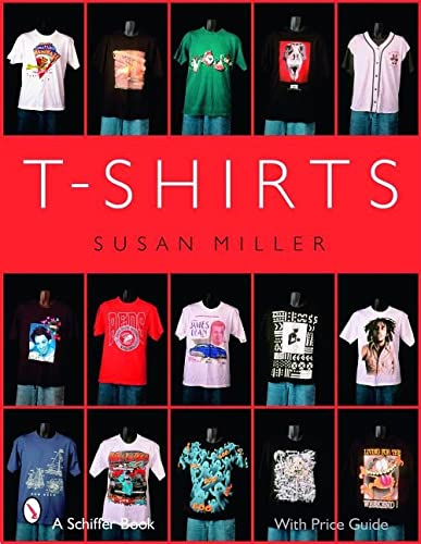 9780764325892: T-Shirts (Schiffer Book)
