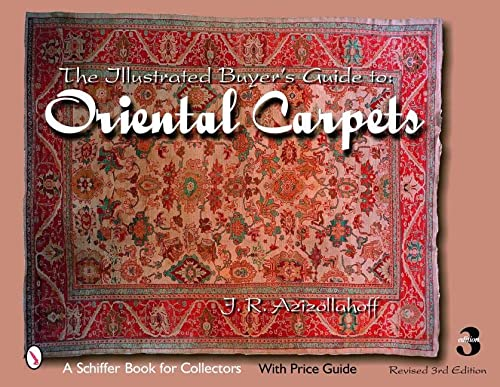 9780764326059: The Illustrated Buyer's Guide to Oriental Carpets (Schiffer Book for Collectors)