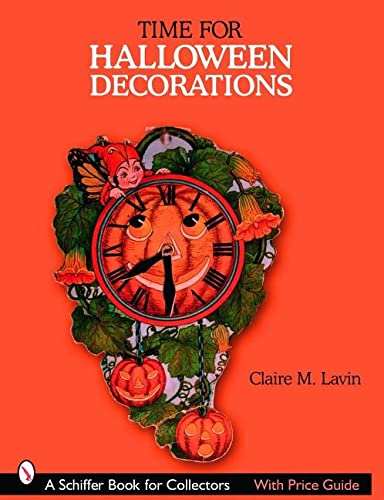 9780764326066: Time for Halloween Decorations (Schiffer Book for Collectors)