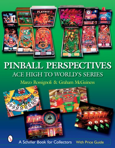 9780764326097: Pinball Perspectives: Ace High to World's Series (Schiffer Book for Collectors with Price Guide)