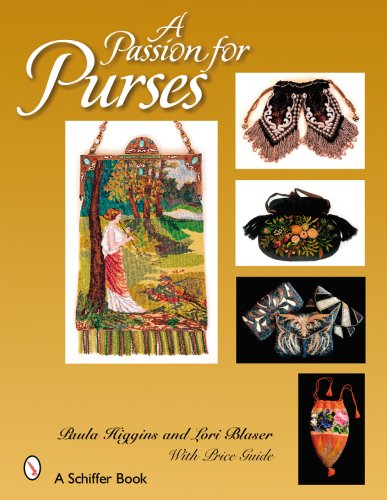 9780764326172: A Passion for Purses, 1600-2005