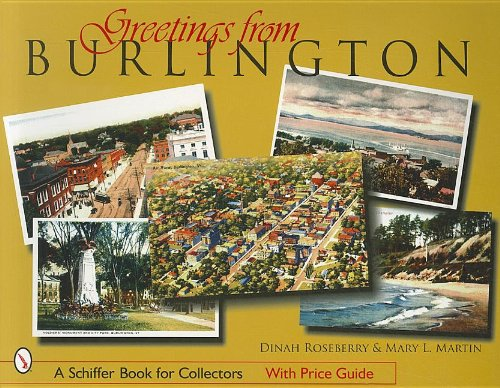 Greetings from Burlington, Vermont: Martin, Mary L., Roseberry, Dinah