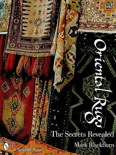Oriental Rugs: The Secrets Revealed: Blackburn, Mark
