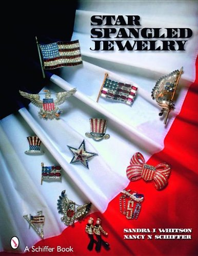 Star Spangled Jewelry (Schiffer Book) (0764326481) by Whitson, Sandra J.; Schiffer, Nancy N.