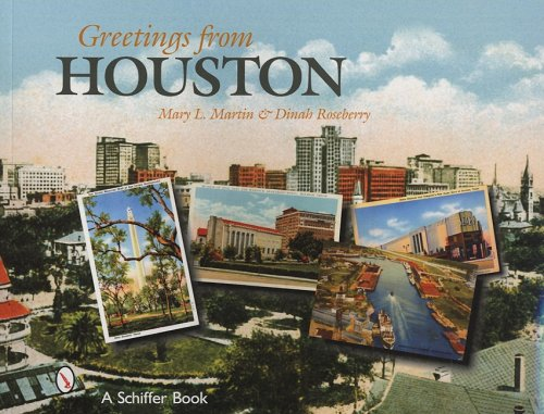 Greetings from Houston, Texas: Martin, Mary L.; Roseberry, Dinah