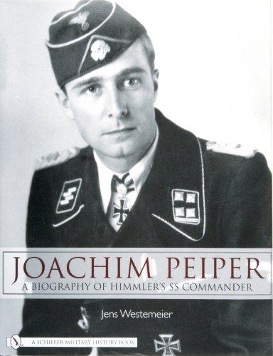 9780764326592: Joachim Peiper: A New Biography of Himmler's Ss Commander