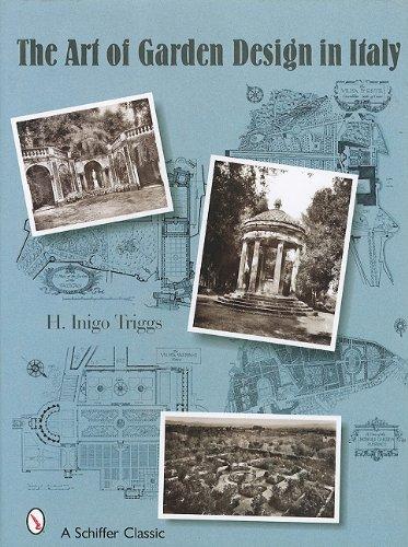 The Art of Garden Design in Italy: Triggs, H Inigo