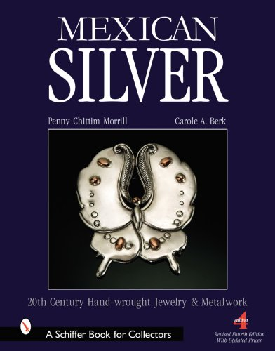 9780764326714: Mexican Silver: Modern Handwrought Jewelry & Metalwork: 20th Century Handwrought Jewellery and Metalwork (Schiffer Book for Collectors)