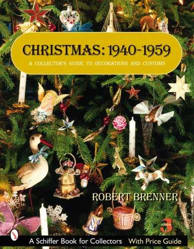 9780764326721: Christmas, 1940-1959: A Collector's Guide to Decorations and Customs (Schiffer Book for Collectors)