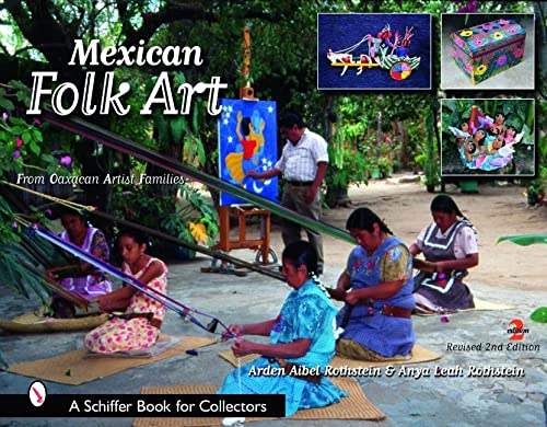 9780764326738: Mexican Folk Art: From Oaxacan Artist Families