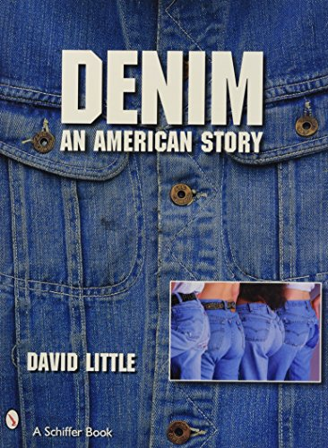 9780764326868: Denim: An American Story (Schiffer Book)