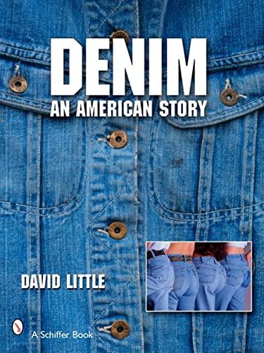 9780764326868: Denim: An American Story