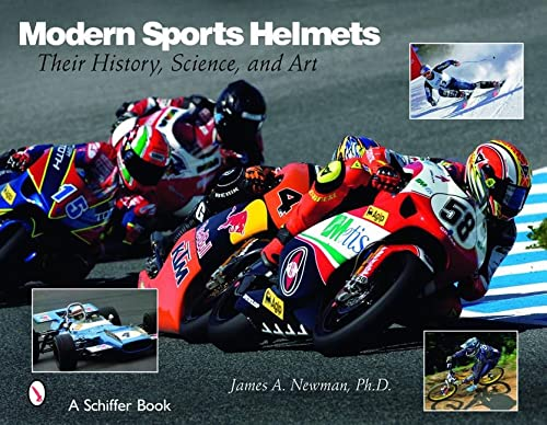 9780764327186: Modern Sports Helmets: Their History, Science, and Art (Schiffer Books)