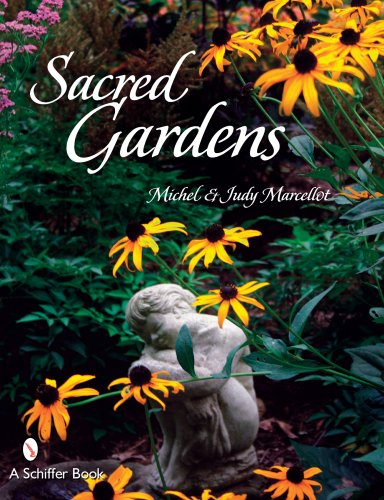 Sacred Gardens: Marcellot, Michel; Marcellot, Judy