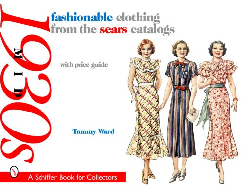 9780764327346: Fashionable Clothing from the Sears Catalogs: Mid 1930s