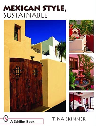 9780764327438: Mexican Style, Sustainable (Schiffer Books)