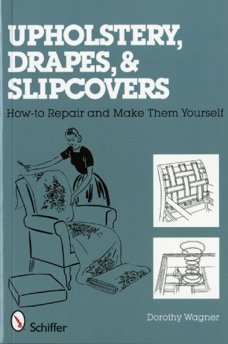 9780764327452: Upholstery, Drapes, and Slipcovers: How-to Repair and Make Them Yourself