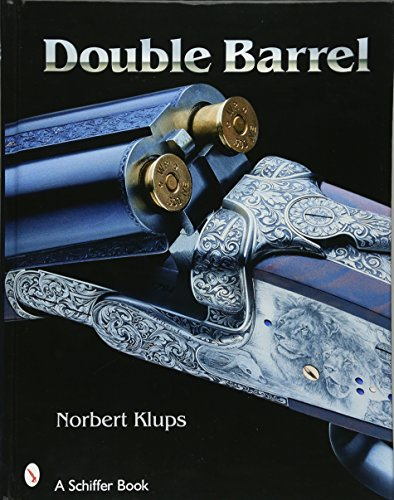 Double-Barreled Rifles: Fascination in Wood and Steel: Klups, Norbert