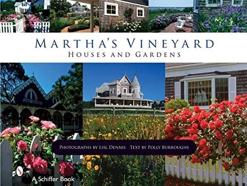 9780764327520: Martha's Vineyard: Houses and Gardens