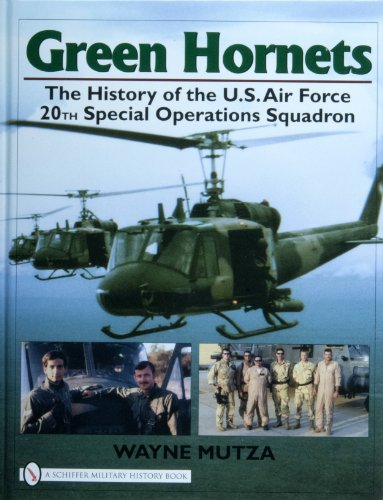 9780764327797: Green Hornets: The History of the U.S. Air Force 20th Special Operations Squadron (Schiffer Military History Book)