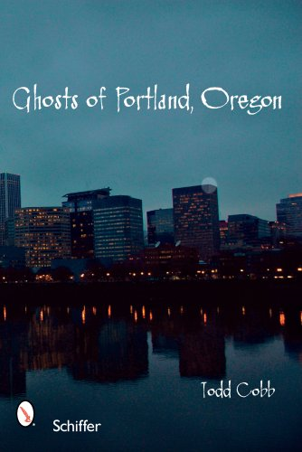 9780764327988: Ghosts of Portland, Oregon