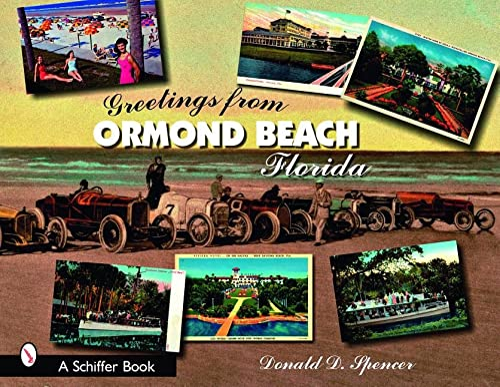 9780764328091: Greetings from Ormond Beach, Florida (Schiffer Books)