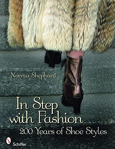 In Step with Fashion: 200 Years of Shoe Style: Shephard, Norma