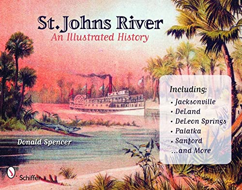 9780764328268: St. John's River: An Illustrated History