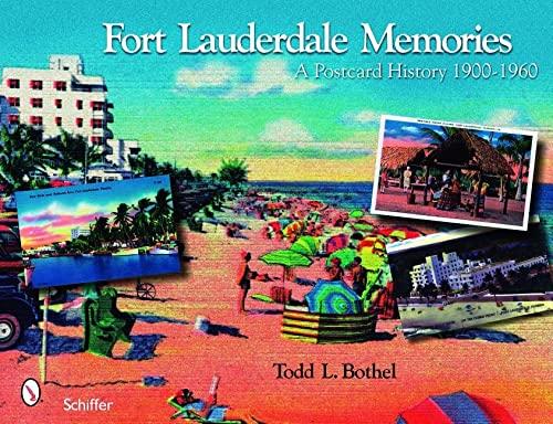 9780764328282: Fort Lauderdale Memories: A Postcard History 1900-1960