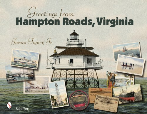 Greetings from Hampton Roads, Virginia: Tigner, James, Jr.