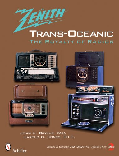 9780764328381: Zenith Trans-Oceanic: The Royalty of Radios