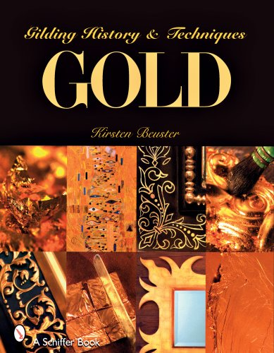 9780764328725: Gold: Gilding History and Techniques